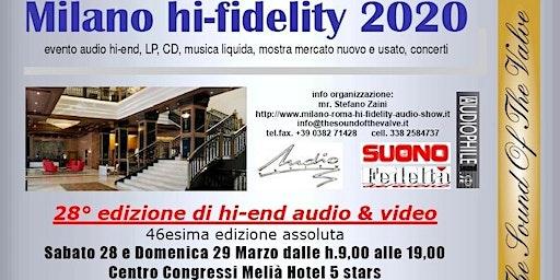Milano hi-fidelity 2020, la rassegna più importante hi-end ENTRATA GRATUITA