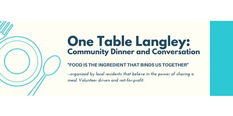 One Table Langley: Community Dinner tickets