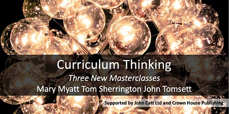 Curriculum Thinking: Three Masterclasses MANCHESTER 2020 tickets