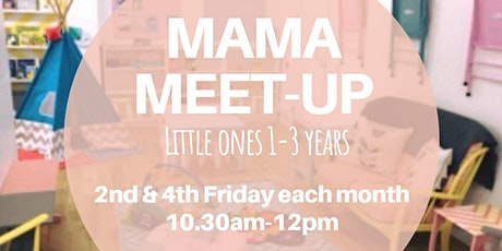Mama Meet-Up (little ones 1-3 years) tickets