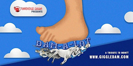 Dam-a-Lot: A Tribute To Monty - Show + Dinner - Full Service Bar Available