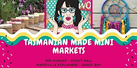 Tasmanian Made Mini Market  tickets