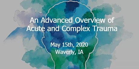 An Advanced Overview of Acute and Complex Trauma tickets