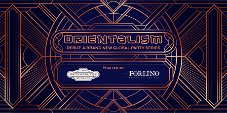 ORIENTALISM: Global Party Series tickets