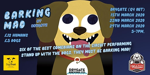Barking Mad at Drygate - Dog Friendly Comedy Club - Glasgow Comedy Festival