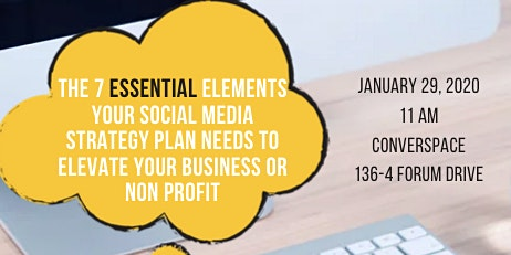 The 7 Essential Elements Your Social Media Strategy Plan Needs