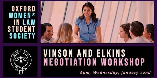 Vinson and Elkins LLP Negotiation Workshop