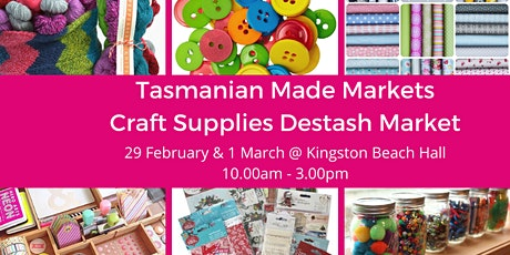Tasmanian Made Craft Supplies Destash Market tickets