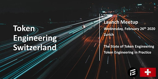 Launch of Token Engineering Switzerland: An Introduction to Professional TE