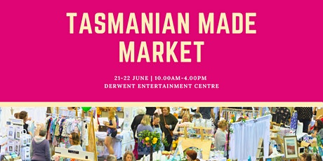 Tasmanian Made Market Hobart tickets