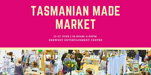 Tasmanian Made Market Hobart