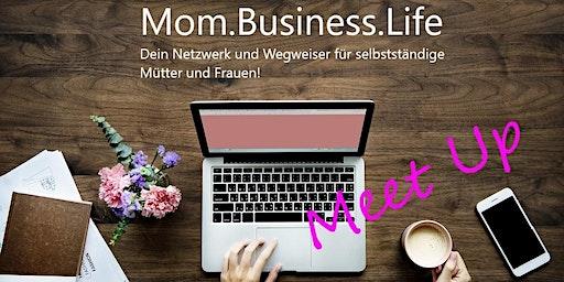 Meet Up für selbstständige Mütter I Mom.Business.Life