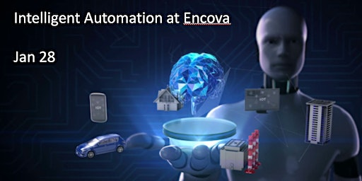 Intelligent Automation Meetup - Encova - Moving  to intelligent automation