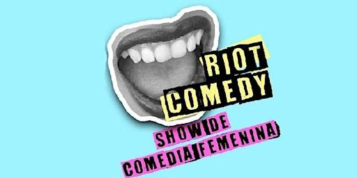 Riot Comedy | Alicante