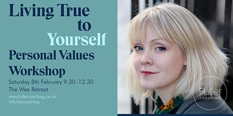 Living True To Yourself - Personal values workshop tickets