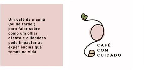 CAFE COM CUIDADO// terapias integrativas e o cuidado centrado na pessoa ingressos
