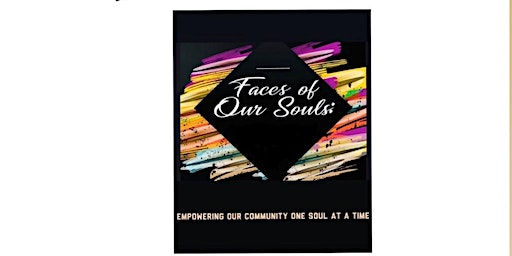 2nd annual FACES of Our SOULS / Womens Body positivity @phiri