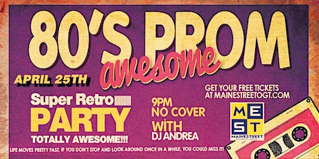 Awesome 80's Prom - 3rd Annual tickets