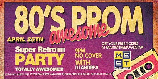 Awesome 80's Prom - 3rd Annual