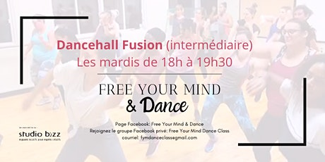 DANCEHALL FUSION - HIVER 2020 - FREE YOUR MIND & DANCE billets
