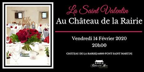 """Dîner """"Saint Valentin"""" au Château de la Rairie billets"""