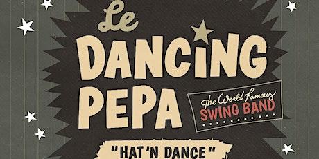 Le Dancing Pepa - Hat 'n Dance swing night tickets