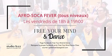 AFRO SOCA FEVER - HIVER 2020 - FREE YOUR MIND & DANCE billets