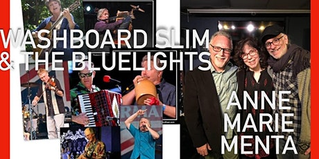Washboard Slim & The Bluelights / Anne Marie Menta tickets