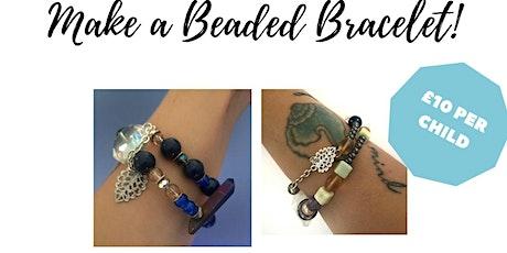 Jewellery Making for Kids - Make a Beaded Bracelet! tickets