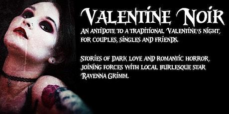 Valentine Noire - Dark Heart stories and burlesque tickets
