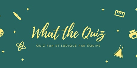 What The Quiz #4 billets