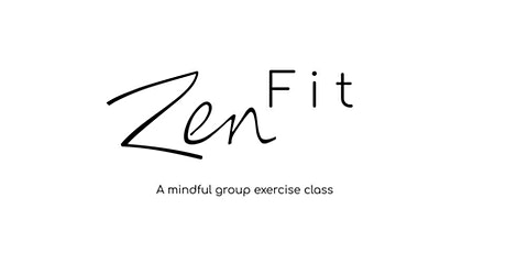 ZenFit: An Intro-Level, Mindful Group Exercise Class tickets