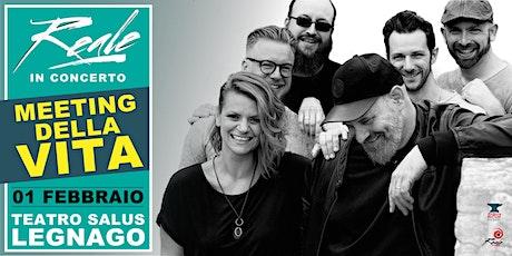 Reale live @ Teatro Salus - Legnago (VR) biglietti