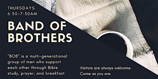Band of Brothers - Men's Bible Study and Breakfast