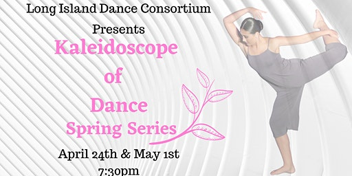 Kaleidoscope of Dance Spring Series