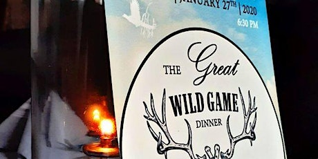 The Great Wild Game Dinner tickets