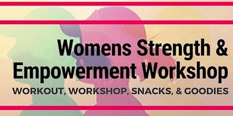 Women's Strength & Empowerment Workout & Workshop tickets