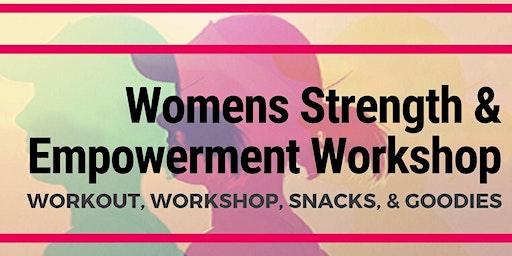 Women's Strength & Empowerment Workout & Workshop