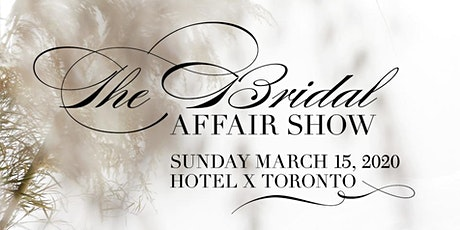 The Bridal Affair Show tickets