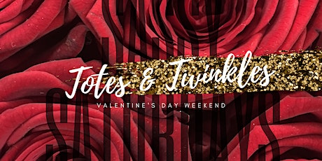 Sassy Saturdays: Totes & Twinkles Edition tickets