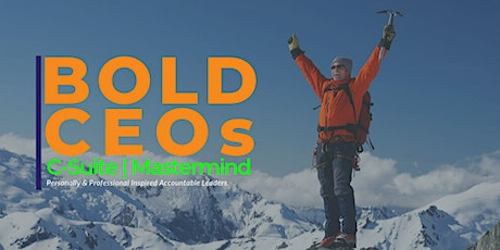 Bold CEOs | C-Suite & Mastermind tickets