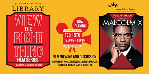 View the Right Thing Film Series: Malcolm X