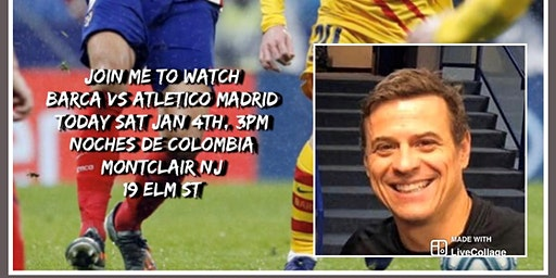 Barcelona VS Atletico Madrid  Jan 4th  3pm
