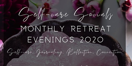 Women's Self-Care Social Retreat Evening - January 2020 tickets