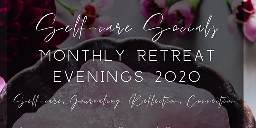 Women's Self-Care Social Retreat Evening - January 2020