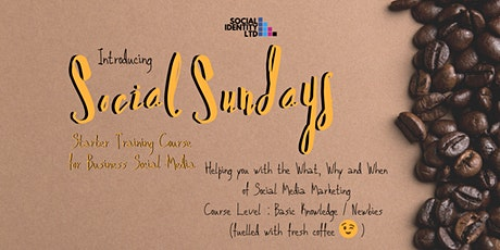 Social Sunday - A Starter Course to help your Business Social Media Success tickets