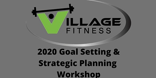 2020 Goal Setting & Strategic Planning Workshop