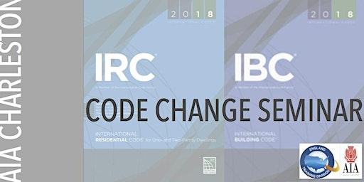 Code Change Seminar: IRC/IBC 2018