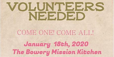 Volunteers Needed: The Bowery Mission Kitchen tickets
