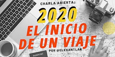 2020, el inicio de un viaje entradas